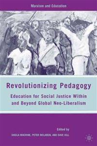Revolutionizing Pedagogy