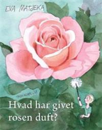 Hvad har givet rosen duft?