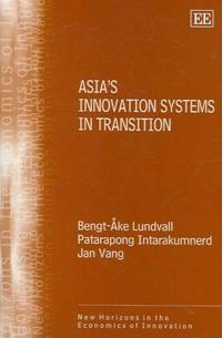 Asia's Innovation Systems in Transition