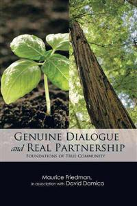 Genuine Dialogue and Real Partnership: Foundations of True Community