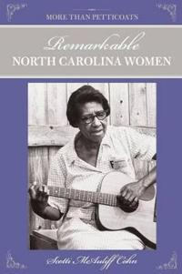 Remarkable North Carolina Women