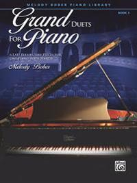 Grand Duets for Piano, Bk 3: 6 Late Elementary Pieces for One Piano, Four Hands