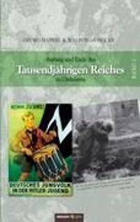 Anfang und Ende des Tausendjährigen Reiches in Ostbayern 2