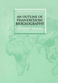 An Outline of Phanerozoic Biogeography