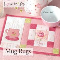 Love to Sew Mug Rugs