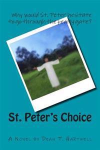 St. Peter's Choice