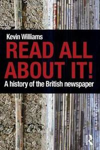 Read All About It History of British Newspaper