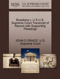Boasberg V. U S U.S. Supreme Court Transcript of Record with Supporting Pleadings