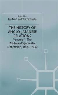 The History of Anglo-Japanese Relations, 1600-2000