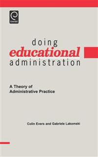 Doing Educational Administration