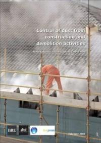 Control of Dust from Construction and Demolition Activities