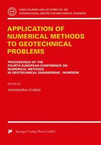Application of Numerical Methods to Geotechnical Problems