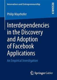 Interdependencies in the Discovery and Adoption of Facebook Applications