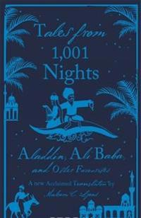 Tales from 1,001 Nights: Aladdin, Ali Baba and Other Favourite Tales