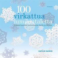 100 virkattua lumihiutaletta