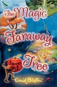 Magic faraway tree collection - 3 books in 1