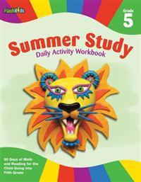 Summer Study Daily Activity Workbook: Grade 5 (Flash Kids Summer Study)