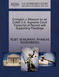 Errington V. Missouri Ex Rel Collet U.S. Supreme Court Transcript of Record with Supporting Pleadings