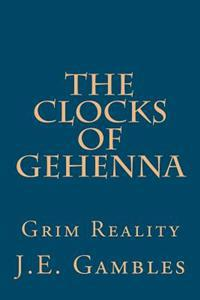 The Clocks of Gehenna