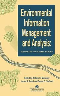 Environmental Information Management and Analysis