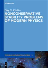 Nonconservative Stability Problems of Modern Physics