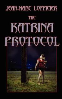 The Katrina Protocol