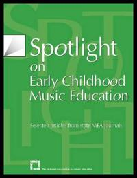 Spotlight on Early Childhood Music Education