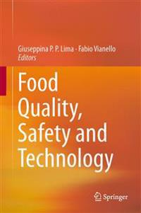 Food Quality, Safety and Technology