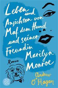 Leben und Ansichten von Maf dem Hund und seiner Freundin Marilyn Monroe