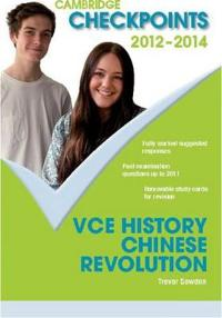 Cambridge Checkpoints Vce History Chinese Revolution 2012-14