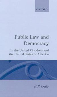 Public Law and Democracy in the United Kingdom and the United States of America