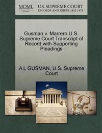 Gusman V. Marrero U.S. Supreme Court Transcript of Record with Supporting Pleadings