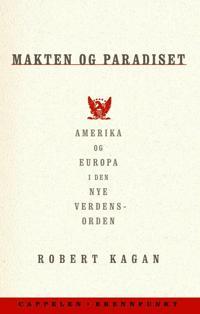 Makten og paradiset - Robert Kagan pdf epub