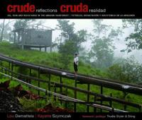Crude Reflections / Cruda Realidad