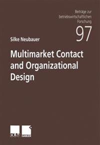 Multimarket Contact and Organizational Design