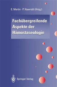 Fachubergreifende Aspekte der Hamostaseologie