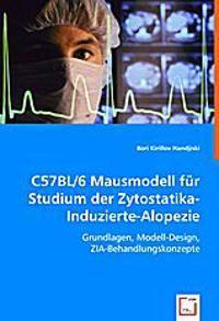 C57BL/6 Mausmodell für Studium der Zytostatika-Induzierte-Alopezie