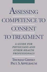 Assessing Competence to Consent to Treatment