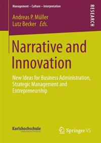Narrative and Innovation