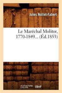 Le Marechal Molitor, 1770-1849 (Ed.1853)
