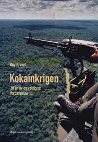 Kokainkrigen - Roy Krøvel | Inprintwriters.org