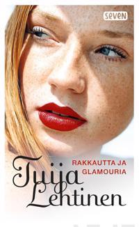 Rakkautta ja glamouria