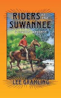 Riders of the Suwannee: A Cracker Western