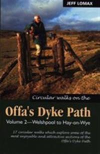 Circular Walks Along the Offa's Dyke Path