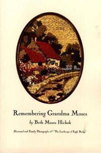 Remembering Grandma Moses