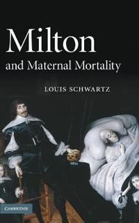 Milton and Maternal Mortality