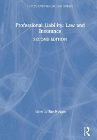 Professional Liability Law and Insurance