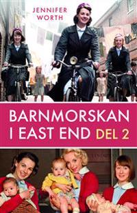 Barnmorskan i East End, D. 2