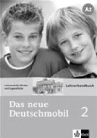 Das neue Deutschmobil 2. Lehrwerk für Kinder. Lehrerhandbuch