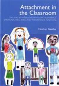 Attachment in the classroom - a practical guide for schools